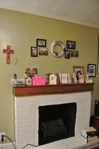 Our mantle. There are so many special things here.
